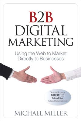 B2B Digital Marketing By Miller, Michael