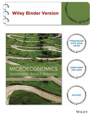 Microeconomics By Besanko, David/ Braeutigam, Ronald