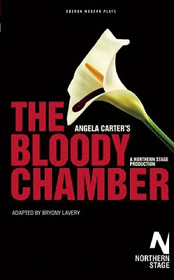 The Bloody Chamber By Carter, Angela/ Lavery, Byrony (ADP)